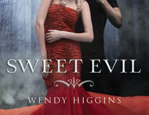 Review of Sweet Evil (The Sweet Trilogy #1) by Wendy Higgins