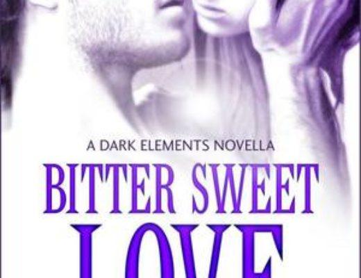 Bitter Sweet Love (The Dark Elements 0.5) by Jennifer L. Armentrout