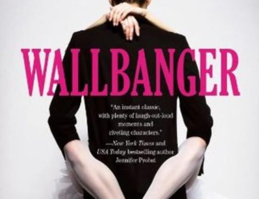 Review of Wallbanger (Cocktail #1) by Alice Clayton