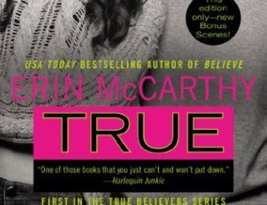 True (True Believers #1) by Erin McCarthy