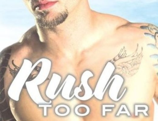 Rush Too Far  (Rosemary Beach #1.1) by Abbi Glines