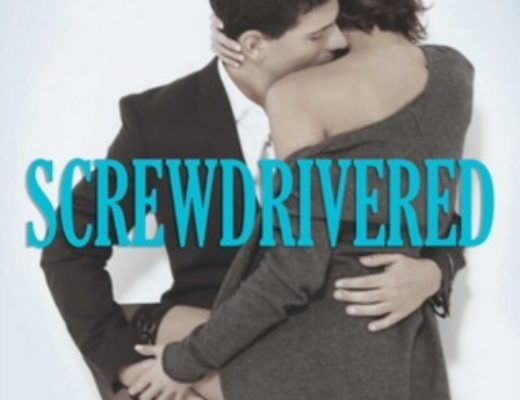 Review of Screwdrivered  (Cocktail #3) by Alice Clayton