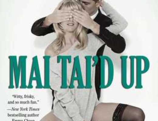 Review of Mai Tai'd Up  (Cocktail #4) by Alice Clayton