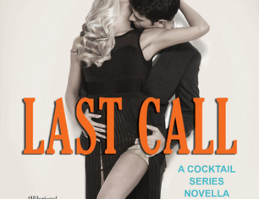 Review of Last Call  (Cocktail #4.5) by Alice Clayton