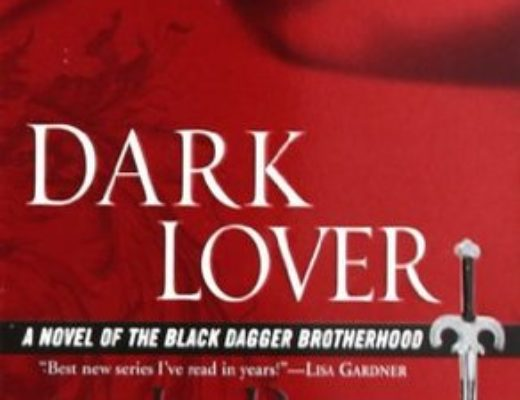 Review of Dark Lover ( Black Dagger Brotherhood #1) By J.R Ward