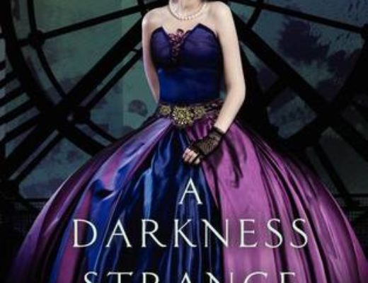 Review of A Darkness Strange and Lovely  (Something Strange and Deadly #2)  by Susan Dennard