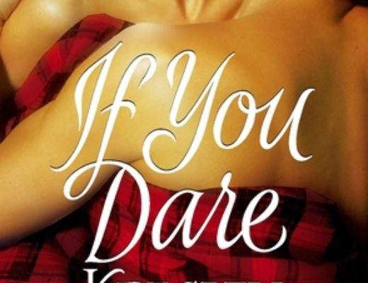 Review of If You Dare  (MacCarrick Brothers #1)  by Kresley Cole