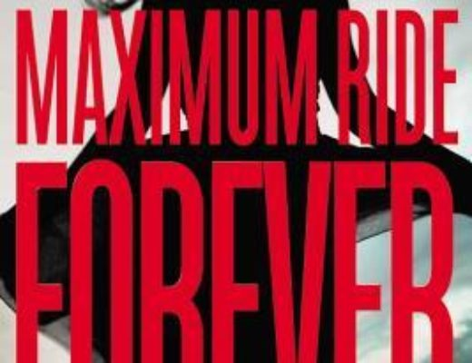 Review of Maximum Ride Forever  (Maximum Ride #9)  by James Patterson