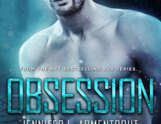 Review of Obsession  by Jennifer L. Armentrout