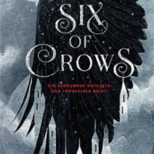 Review of Six of Crows (Six of Crows #1)  by Leigh Bardugo