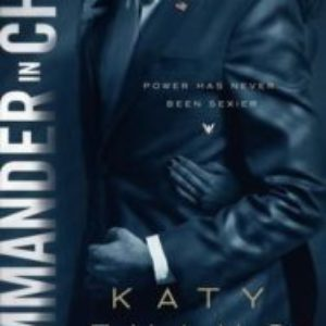 Review of Commander in Chief (White House #2)  by Katy Evans