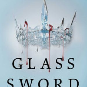 Review of Glass Sword (Red Queen #2)  by Victoria Aveyard