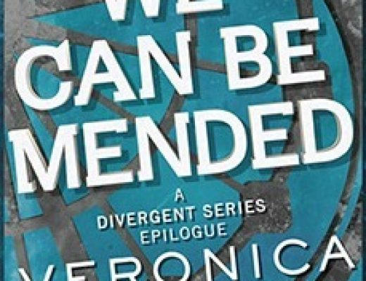 Review of We Can Be Mended (Divergent #3.5) by Veronica Roth