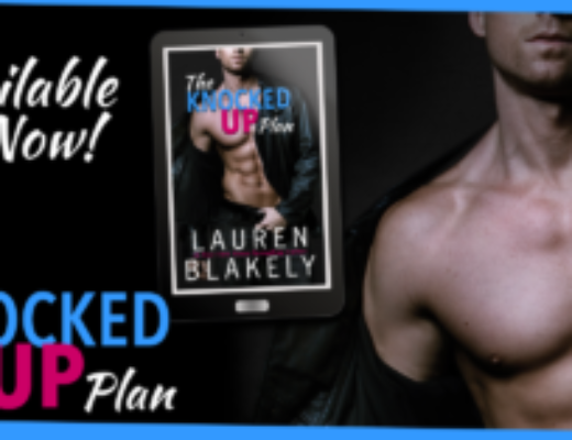Release Day Launch for Lauren Blakely's THE KNOCKED UP PLAN