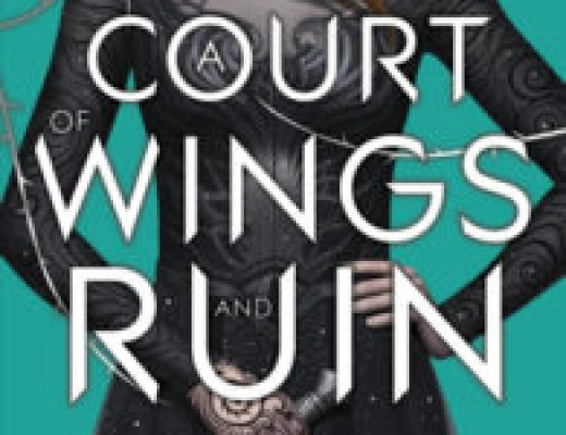 Review of A Court of Wings and Ruin (A Court of Thorns and Roses #3) by Sarah J. Maas
