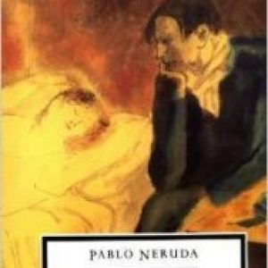 Review of Twenty Love Poems and a Song of Despair by Pablo Neruda, W.S. Merwin (translation)
