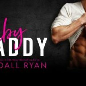 Cover Reveal for Baby Daddy by Kendall Ryan