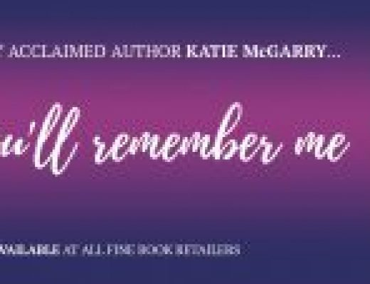 Release Day Launch of Say You'll Remember Me by Katie McGarry