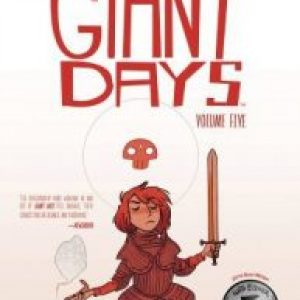 Review of Giant Days, Vol. 5 (Giant Days #17-20) by John Allison, Max Sarin (Illustrator), Liz Fleming (Inker), Whitney Cogar (Colorist), Jim Campbell (Letterer)