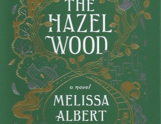 Review of The Hazel Wood (The Hazel Wood #1) by Melissa Albert