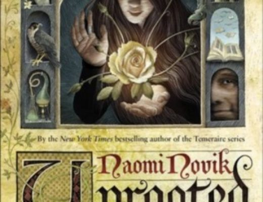 Review of Uprooted by Naomi Novik