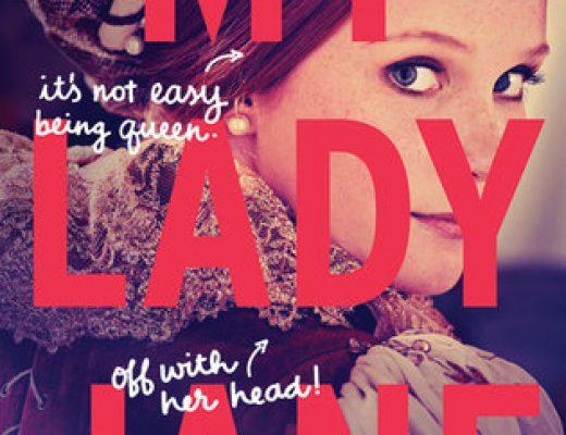Review of My Lady Jane (The Lady Janies #1) by Cynthia Hand,  Brodi Ashton, Jodi Meadows