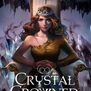 Review of Crystal Crowned (Air Awakens #5) by Elise Kova