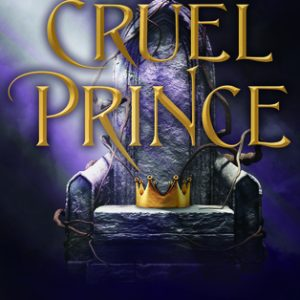 Review of The Cruel Prince (The Folk of the Air #1) by Holly Black