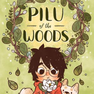 ARC Review of Pilu of the Woods by Mai K. Nguyen