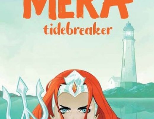 Review of Mera: Tidebreaker by Danielle Paige (Author),  Steven Bryne (Illustrator)