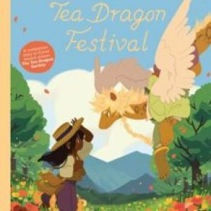 ARC Review of The Tea Dragon Festival by Katie O'Neill
