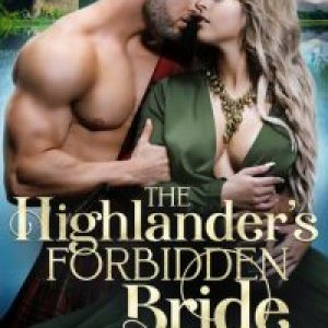 Review of The Highlander's Forbidden Bride (Kilts & Kisses #5) by Madison Faye