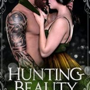 Review of Hunting Beauty (Possessing Beauty #4) by Madison Faye