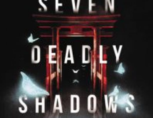 Review of Seven Deadly Shadows by Courtney Alameda, Valynne E. Maetani