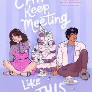 Review of We Can't Keep Meeting Like This by Rachel Lynn Solomon